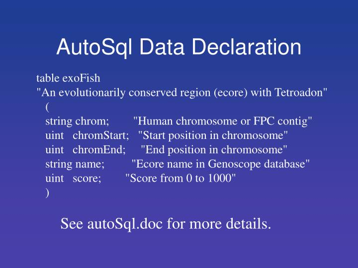 AutoSql Data Declaration