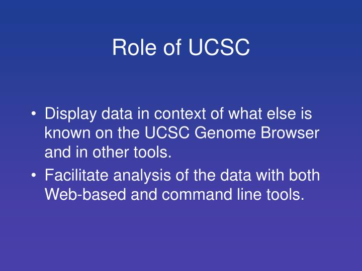 Role of UCSC