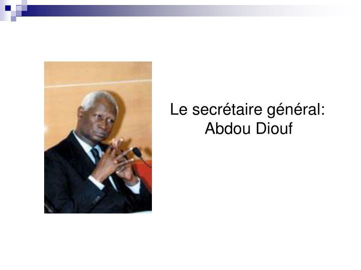Le secrétaire général:
