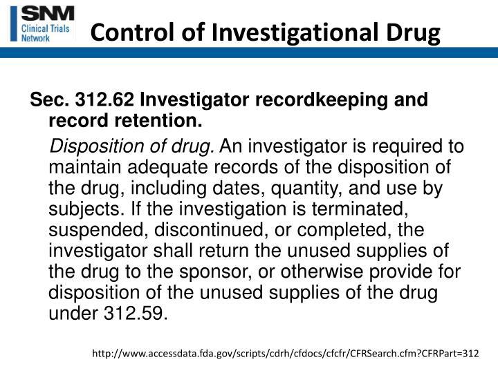 Control of Investigational Drug