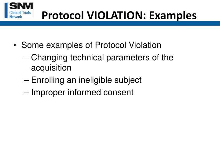 Protocol VIOLATION: Examples
