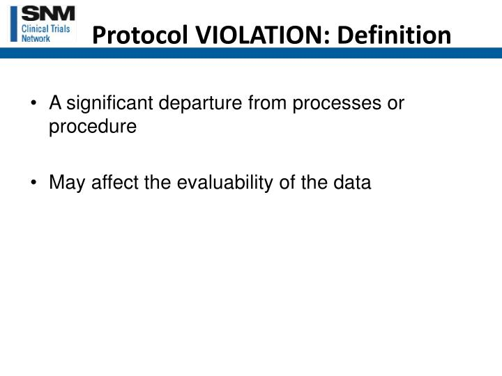 Protocol VIOLATION: Definition