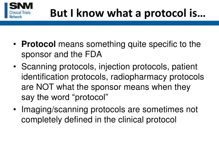 But I know what a protocol is…