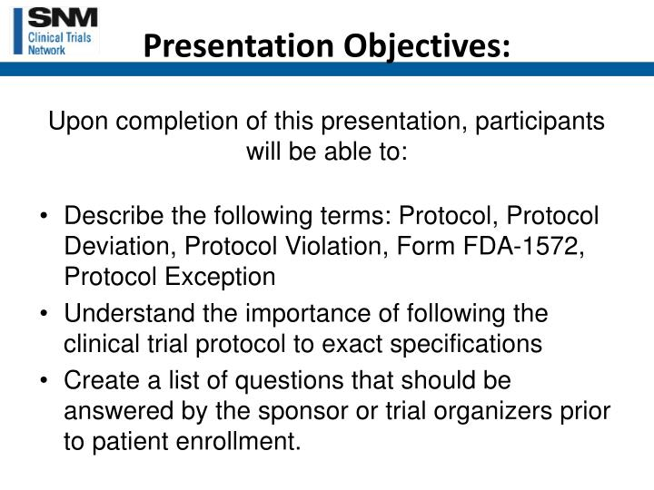 Upon completion of this presentation, participants will be able to: