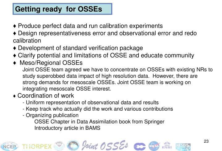 Getting ready  for OSSEs