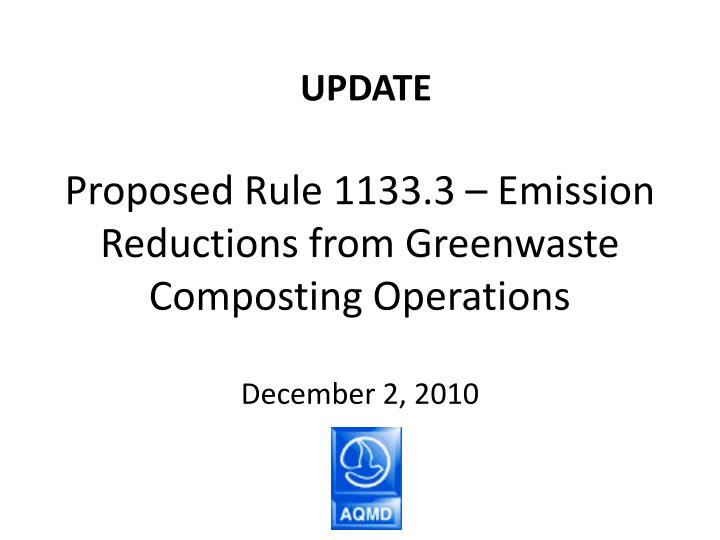 proposed rule 1133 3 emission reductions from greenwaste composting operations