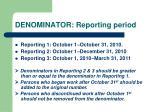 denominator reporting period