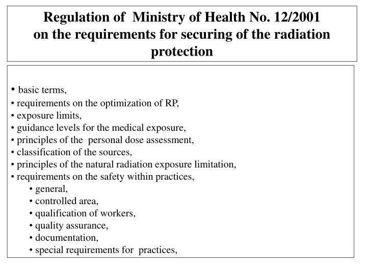 Regulation of  Ministry of Health No. 12/2001