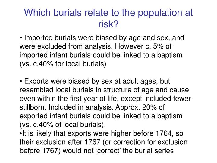 Which burials relate to the population at risk?