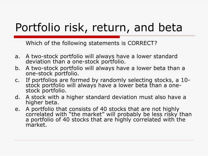 Portfolio risk, return, and beta