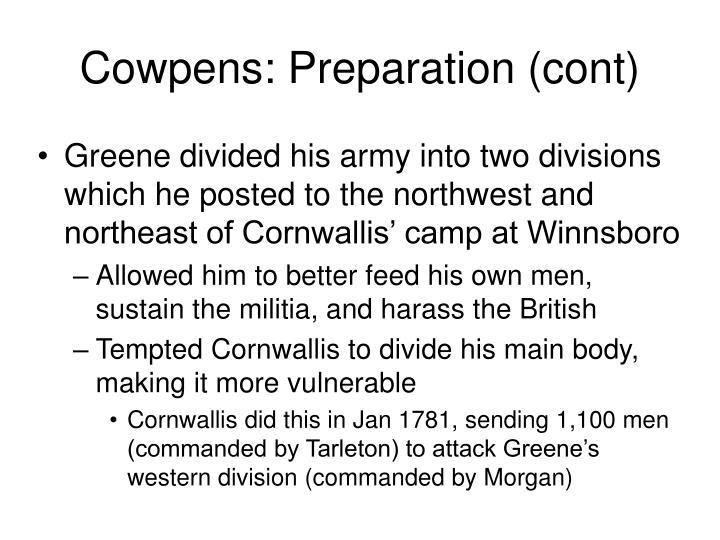 Cowpens: Preparation (cont)