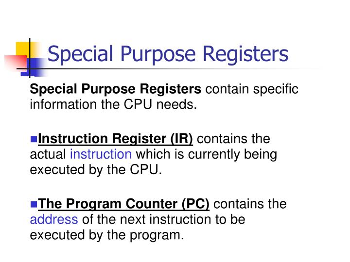Special Purpose Registers