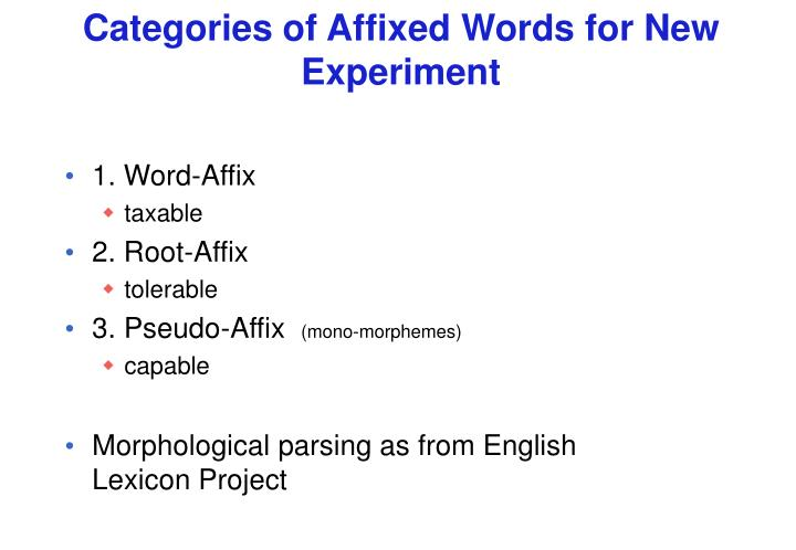 Categories of Affixed Words for New Experiment