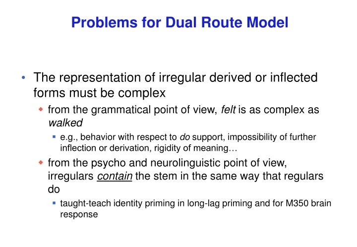 Problems for Dual Route Model