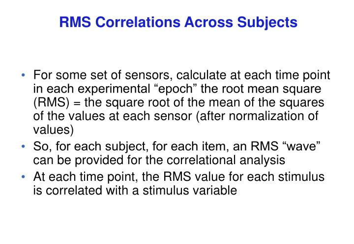 RMS Correlations Across Subjects