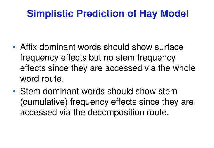 Simplistic Prediction of Hay Model