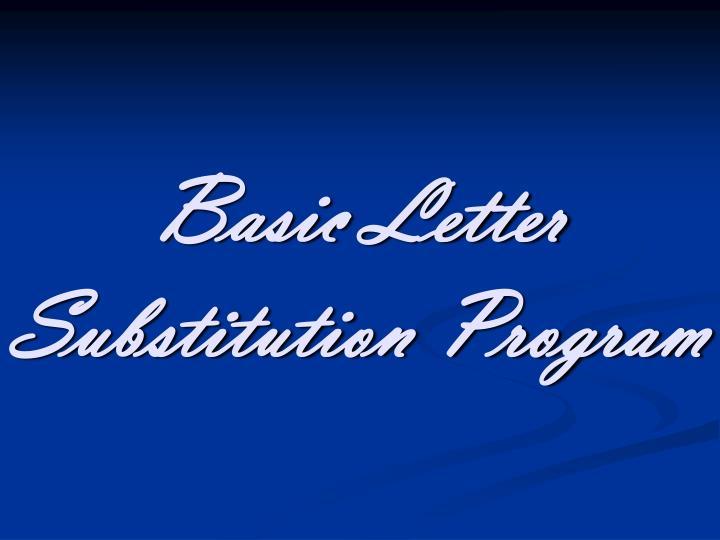 Basic Letter Substitution Program