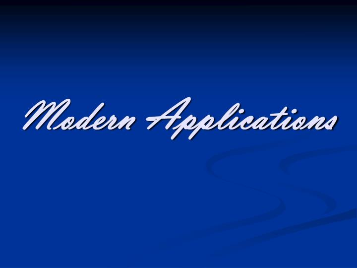 Modern Applications