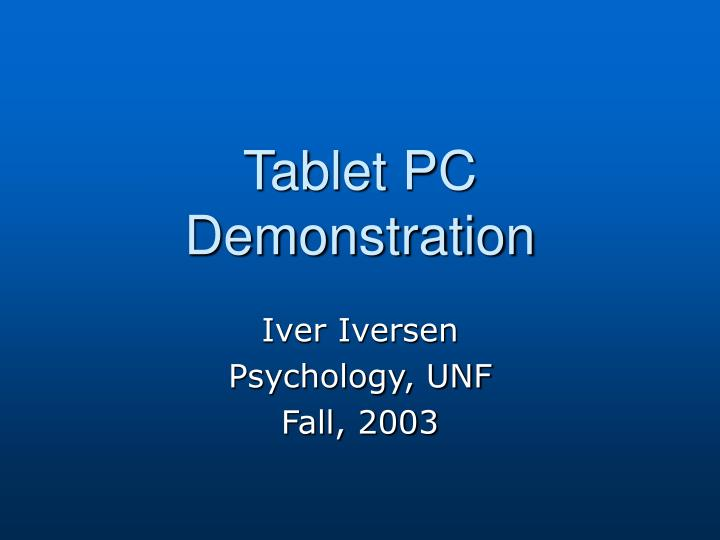Tablet pc demonstration