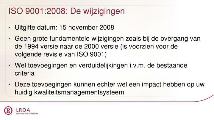 ISO 9001:2008: De wijzigingen