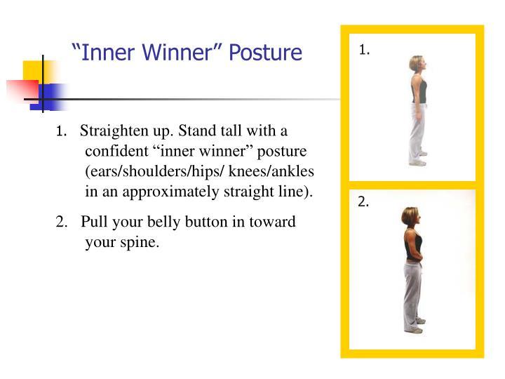 """""""Inner Winner"""" Posture"""