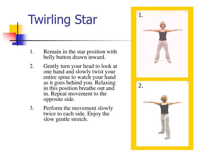 Twirling Star