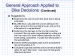 general approach applied to dike decisions continued1