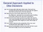 general approach applied to dike decisions