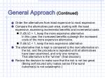 general approach continued