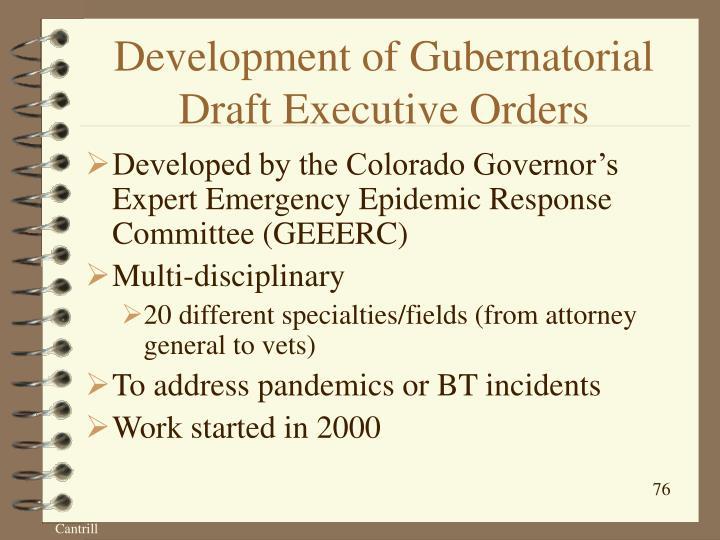 Development of Gubernatorial Draft Executive Orders