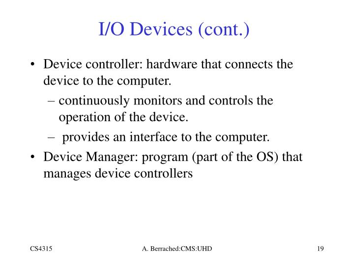 I/O Devices (cont.)