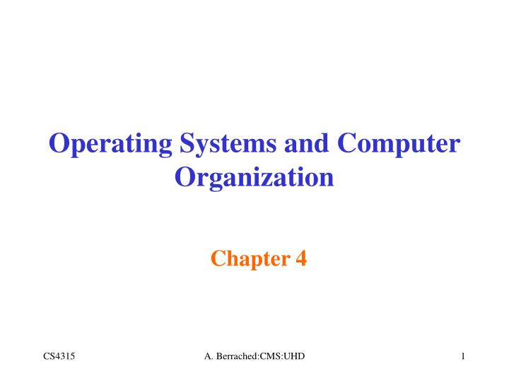 Operating Systems and Computer Organization