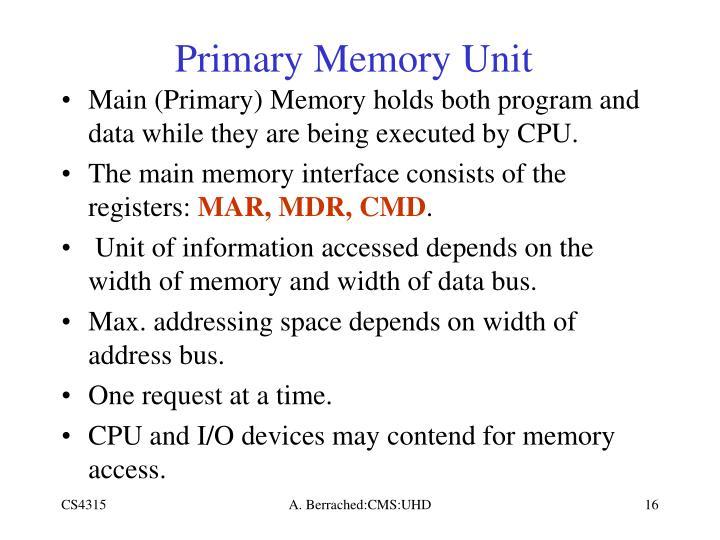 Primary Memory Unit