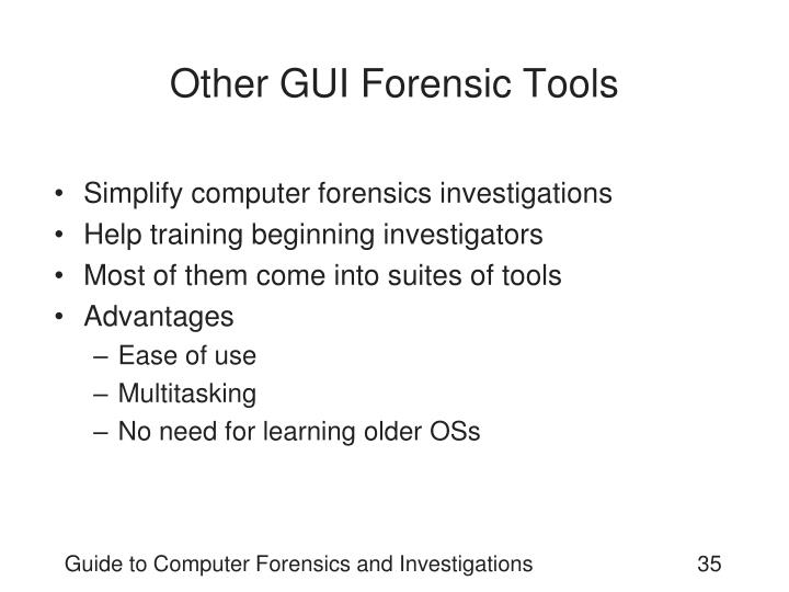 Other GUI Forensic Tools