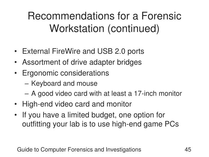 Recommendations for a Forensic Workstation (continued)