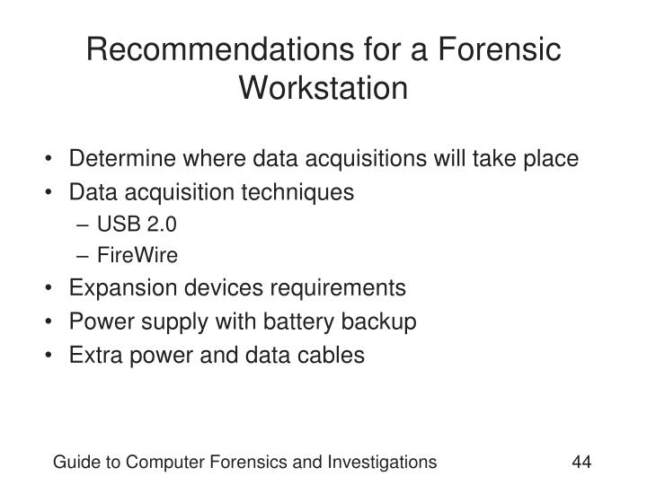 Recommendations for a Forensic Workstation