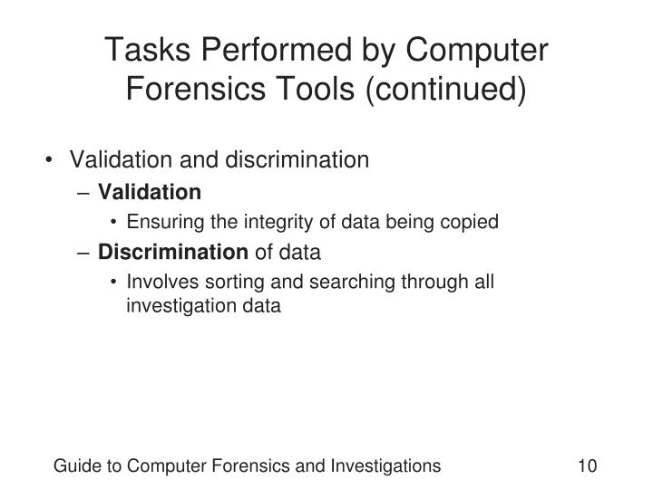 Tasks Performed by Computer Forensics Tools (continued)