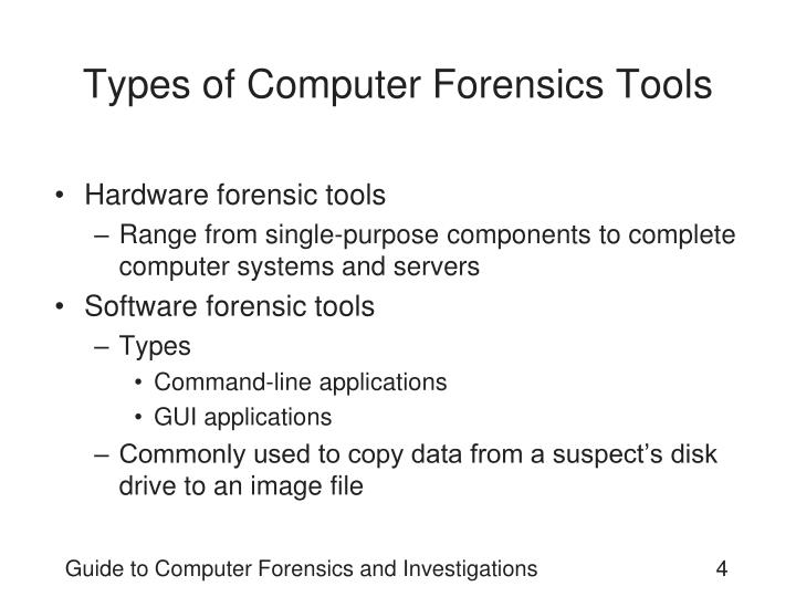 Types of Computer Forensics Tools