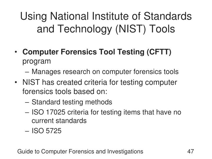 Using National Institute of Standards and Technology (NIST) Tools