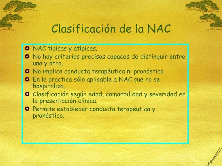 NAC típicas y atípicas.