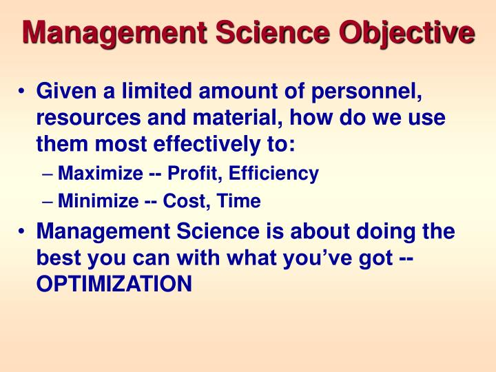 Management Science Objective