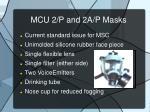 mcu 2 p and 2a p masks