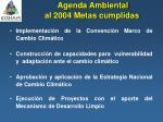 agenda ambiental al 2004 metas cumplidas