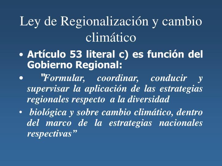 Ley de Regionalización y cambio climático