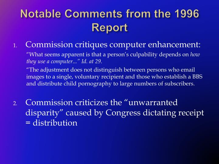 Notable Comments from the 1996 Report