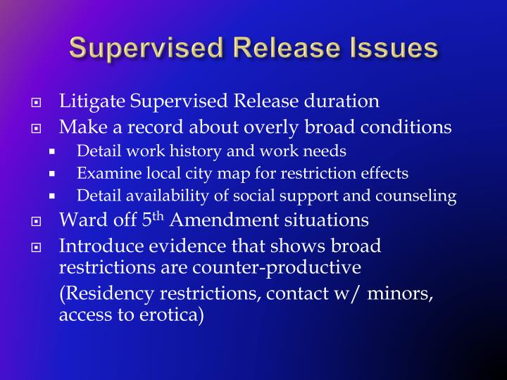 Supervised Release Issues