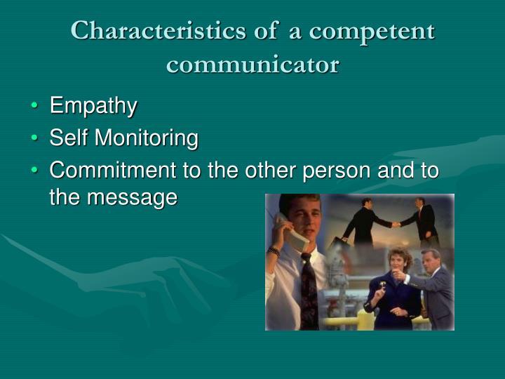 Characteristics of a competent communicator