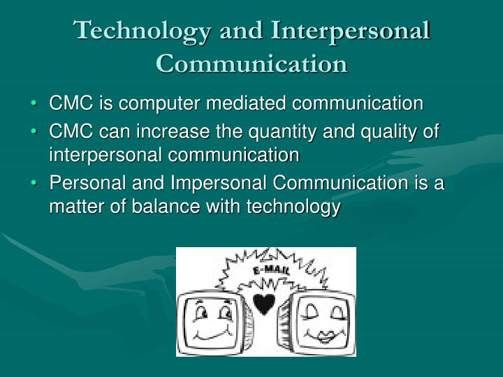 Technology and Interpersonal Communication