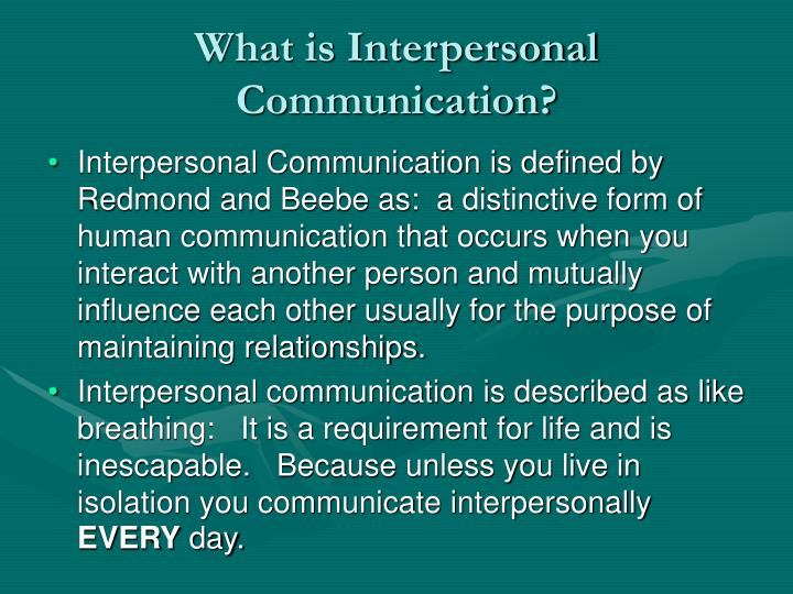 What is Interpersonal Communication?