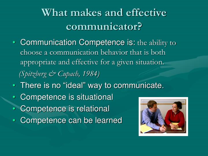 What makes and effective communicator?